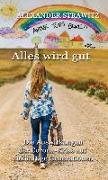 Cover-Bild zu Strawitz, Alexander: Andrà tutto bene - Alles wird gut