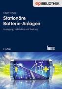 Cover-Bild zu Stationäre Batterie-Anlagen von Schoop, Edgar