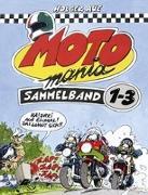 Cover-Bild zu Aue, Holger: MOTOmania, Sammelband 1-3