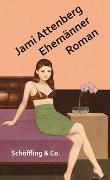 Cover-Bild zu Attenberg, Jami: Ehemänner