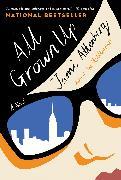 Cover-Bild zu Attenberg, Jami: All Grown Up