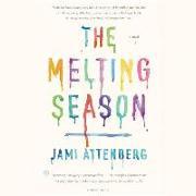 Cover-Bild zu Attenberg, Jami: The Melting Season