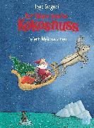 Cover-Bild zu Der kleine Drache Kokosnuss feiert Weihnachten (eBook) von Siegner, Ingo