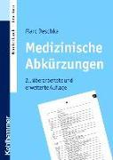 Cover-Bild zu Medizinische Abkürzungen von Deschka, Marc