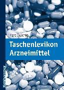 Cover-Bild zu Taschenlexikon Arzneimittel (eBook) von Deschka, Marc