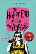 Cover-Bild zu Albertalli, Becky: Ein Happy End ist erst der Anfang