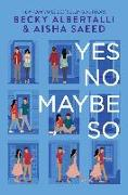 Cover-Bild zu Albertalli, Becky: Yes No Maybe So
