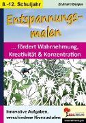 Cover-Bild zu Entspannungsmalen / Klasse 8-12 (eBook) von Berger, Eckhard