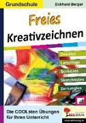 Cover-Bild zu Freies Kreativzeichnen / Grundschule (eBook) von Berger, Eckhard
