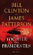 Cover-Bild zu Patterson, James: Die Tochter des Präsidenten (eBook)