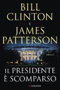 Cover-Bild zu Clinton Bill: Il presidente è scomparso