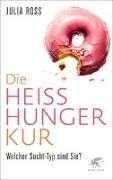 Cover-Bild zu Die Heißhunger-Kur von Ross, Julia