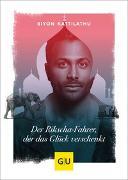 Cover-Bild zu Der Rikscha-Fahrer, der das Glück verschenkt von Kattilathu, Biyon
