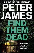 Cover-Bild zu James, Peter: Find Them Dead