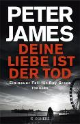 Cover-Bild zu James, Peter: Deine Liebe ist der Tod