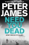 Cover-Bild zu James, Peter: Need You Dead