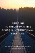 Cover-Bild zu Bridging the Theory-Practice Divide in International Relations (eBook) von Maliniak, Daniel (Hrsg.)