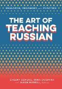 Cover-Bild zu The Art of Teaching Russian (eBook) von Dengub, Evgeny (Hrsg.)