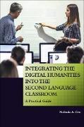 Cover-Bild zu Integrating the Digital Humanities into the Second Language Classroom (eBook) von Cro, Melinda A.
