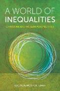 Cover-Bild zu A World of Inequalities (eBook) von Mosher, Lucinda (Hrsg.)