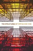 Cover-Bild zu The Structures of Virtue and Vice (eBook) von Daly, Daniel J.