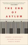 Cover-Bild zu The End of Asylum (eBook) von Schrag, Philip G.