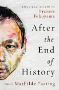 Cover-Bild zu After the End of History (eBook) von Fasting, Mathilde (Hrsg.)