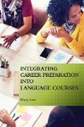 Cover-Bild zu Integrating Career Preparation into Language Courses (eBook) von Lear, Darcy