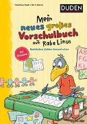 Cover-Bild zu Raab, Dorothee: Mein neues großes Vorschulbuch mit Rabe Linus