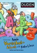 Cover-Bild zu Raab, Dorothee: Mein Vorschulblock mit Rabe Linus - Zahlen und Buchstaben