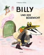 Cover-Bild zu Valckx, Catharina: Billy und der Bösewicht