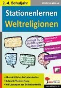 Cover-Bild zu Kohls Stationenlernen Weltreligionen / 2.-4. Schuljahr von Kraus, Stefanie