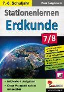 Cover-Bild zu Stationenlernen Erdkunde / Klasse 7-8 (eBook) von Lütgeharm, Rudi