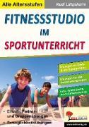 Cover-Bild zu Fitnessstudio im Unterricht (eBook) von Lütgeharm, Rudi