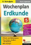 Cover-Bild zu Wochenplan Erdkunde / Klasse 5 (eBook) von Lütgeharm, Rudi