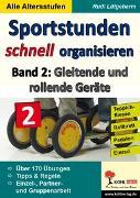 Cover-Bild zu Sportstunden schnell organisieren / Band 2 (eBook) von Lütgeharm, Rudi