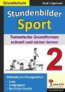 Cover-Bild zu Stundenbilder Sport 2 - Grundschule (eBook) von Lütgeharm, Rudi