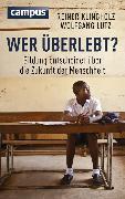 Cover-Bild zu Klingholz, Reiner: Wer überlebt? (eBook)