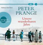 Cover-Bild zu Prange, Peter: Unsere wunderbaren Jahre