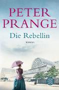 Cover-Bild zu Prange, Peter: Die Rebellin