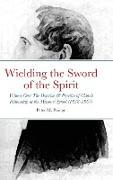 Cover-Bild zu Prange, Peter: Wielding the Sword of the Spirit