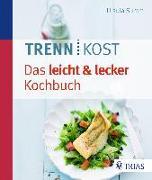 Cover-Bild zu Trennkost - Das leicht & lecker Kochbuch (eBook) von Summ, Ursula