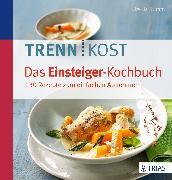 Cover-Bild zu Trennkost - Das Einsteiger-Kochbuch (eBook) von Summ, Ursula