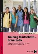 Cover-Bild zu Training Wortschatz - Grammatik. 5./6. Klasse von Lascho, Birgit