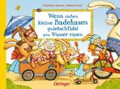Cover-Bild zu Praml, Sabine: Wenn sieben kleine Badehasen quietschfidel ans Wasser rasen