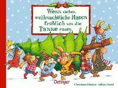 Cover-Bild zu Praml, Sabine: Wenn sieben weihnachtliche Hasen fröhlich um die Tanne rasen