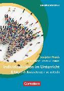 Cover-Bild zu Scriptor Praxis, Individualisieren im Unterricht (5. Auflage), Erfolgreich Kompetenzen vermitteln, Buch mit Kopiervorlagen von Greving, Johannes