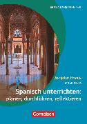 Cover-Bild zu Scriptor Praxis, Spanisch unterrichten: planen, durchführen, reflektieren, Buch von Mandler, Jan