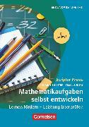 Cover-Bild zu Scriptor Praxis, Mathematikaufgaben selbst entwickeln (9. Auflage ), Lernen fördern - Leistung überprüfen, Buch von Büchter, Andreas