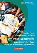 Cover-Bild zu Scriptor Praxis, Unterrichtsgespräche, Gespräche in der Klasse initiieren, moderieren, reflektieren, Buch von Draken, Klaus